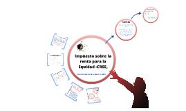 Copy of IMPUESTO SOBRE LA RENTA PARA LA EQUIDAD CREE