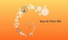 Year 8: First Aid