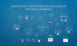 DIAGNÓSTICO Y MANTENIMIENTO DE SISTEMAS DE CONTROL DE EMISIO