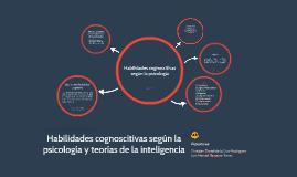 Habilidades cognoscitivas según la psicología y teorías de la inteligencia