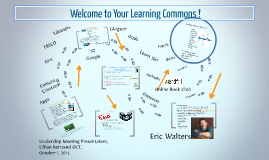 Copy of Welcome to Your Learning Commons