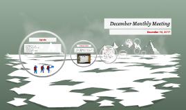 December Monthly Meeting