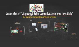 """Laboratorio """"Linguaggi della comunicazione multimediale"""""""