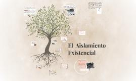 Aislamiento Existencial