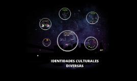 Copy of IDENTIDADES CULTURALES DIVERSAS
