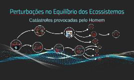 Copy of Perturbações no Equilíbrio dos Ecossistemas