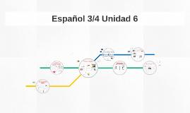 Español 3/4 Unidad 6