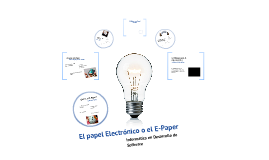 Extraclase de Info, Papel Electronico L.G