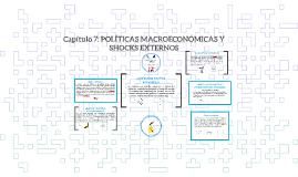 Capítulo 7: POLÍTICAS MACROECONÓMICAS Y SHOCKS EXTERNOS