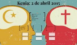 Kenia: 2 de abril 2015