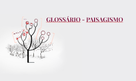 GLOSSÁRIO - PAISAGISMO