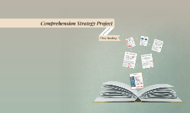 Comprehension Strategy Project