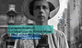 O enigma do tempo nas fotografias de Vivian Maier - Diálogos