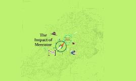 The Impact of Mercator