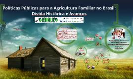 Políticas Públicas para a Agricultura Familiar no Brasil: Dívida Histórica e Avanços