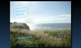 Copy of Multimedia y Realidad Virtual
