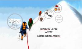 JOAQUIN LOPEZ ANTAY