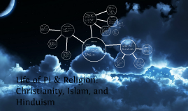 Copy of Life of Pi & Religion: Christianity, Islam, and Hinduism