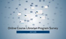 Online Course Librarian Program Survey