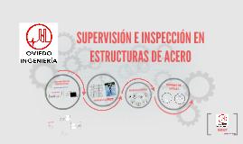 Copy of SUPERVISIÓN E INSPECCIÓN EN ESTRUCTURAS DE ACERO