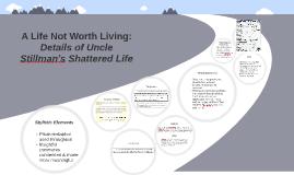 Stillman's Shattered Life