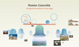 Roman Cement and Concrete