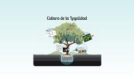 Copy of Cultura de la Legalidad
