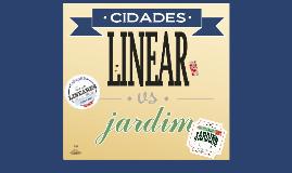 Copy of Cidade Linear e Cidade Jardim