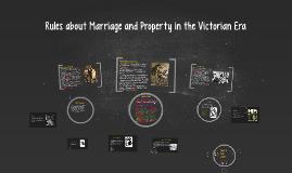 Copy of Rules about Marriage and Property in the Victorian Era