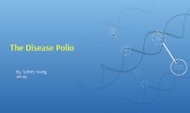 The Disease Polio