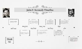 John F. Kennedy Timeline by Richard Hutchinson on Prezi