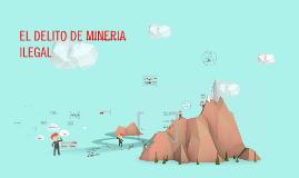 Copy of mineria ilegal (Investigación)