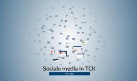 sociale media in TCK
