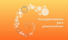 Principios básicos para presentaciones