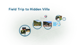 Field Trip to Hidden Villa
