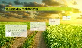 VARIACIONES Y PROPORCIONES