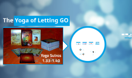 The Yoga of Letting GO