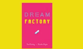 Dream Factory Prezi