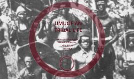 UMUOFIAN TRIBAL LIFE