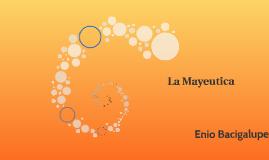 La Mayeutica