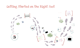 Getting Started on the Right Foot