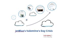 JetBlue's Valentine's Day Crisis