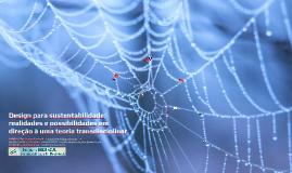 Design para sustentabilidade: realidades e possibilidades em direção à uma teoria transdisciplinar