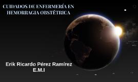 Copy of CUIDADOS DE ENFERMERÍA EN HEMORRAGIA OBSTÉTRICA