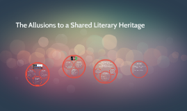 The Allusions to a Shared Literary Heritage