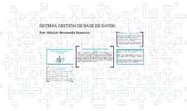 Copy of SISTEMA GESTION DE BASE DE DATO