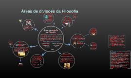 Copy of Áreas de divisões da Filosofia