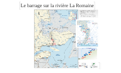 Projet barrage La Romaine