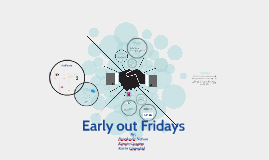 Early out Friday