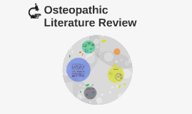 Osteopathic Considerations and Literature Review